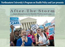 After the Storm:  New Directions in Health Policy and...