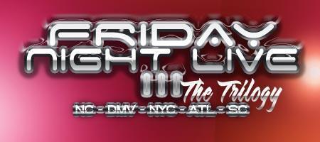 FRIDAY NIGHT LIVE III (3) DJ PARADIME & DJ LONNIE B