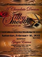 Silky Smooth 5th Annual Valentine Chocolate Dream Party