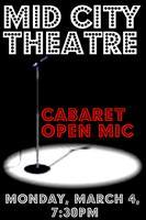 Cabaret Month at Mid City Theatre:  OPEN MIC NIGHT!!