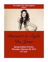 Dessert & Style Du Jour Spring Fashion Preview
