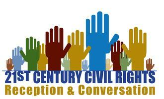 21st Century Civil Rights: Reception & Conversation