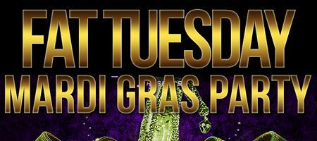 FAT TUESDAY .:: MARDI GRAS CELEBRATION ::. FEB 12TH @...
