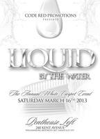 Code Red Promotion. Liquid By The Water