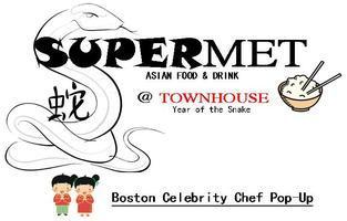 SuperMET Pop-Up @ TOWNHOUSE  with Chefs FAISON &...