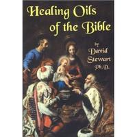 Healing Oils of the Bible