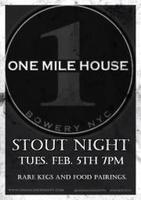 Stout Fest at One Mile House 2/5/13