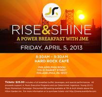 RISE AND SHINE: A Power Breakfast  with Jr. Music...