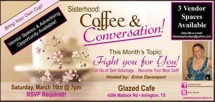 Sisterhood: Coffee and Conversation