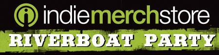 IndieMerchstore Riverboat Party
