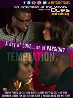 Tyler Perry's Temptation - An Afternoon at the Movies...