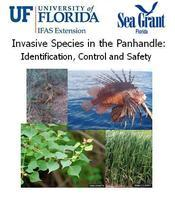 Invasive Species in the Panhandle:  Identification,...
