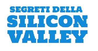 Segreti della Silicon Valley e PNL - Roma