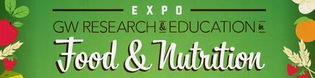 EXPO: GW Research and Education in Food and Nutrition