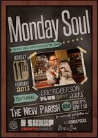 "Monday Soul 2/11 Feat. ""Eric Roberson"" w/ DJ D Sharp..."