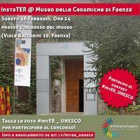 InstaTER @ Museo delle Ceramiche di Faenza