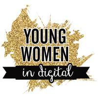 Young Women In Digital: Marketing & Mingling Event