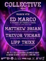 Collective Presents: Ed Marco, Matthew Brian, Trevor...