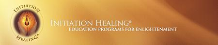 Introduction to Initiation Healing®   (April)