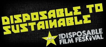 Disposable Film Festival 2013 - Disposable to...