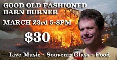 Good Old Fashioned Barn Burner