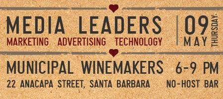 Santa Barbara Media Leaders Networking Event May 9th,...