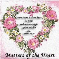 "Matters of the Heart Ministry "" Spring Prayer..."