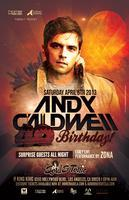 ANDY CALDWELL (40th Bday Celebration / Special Deep...
