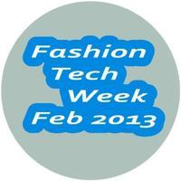 Fashion Tech Week 2013 #FTW13