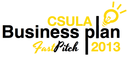 CSULA Business Plan FastPitch Competition 2013