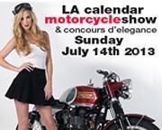2013 LA Calendar Motorcycle Show & Concours d'Elegance...