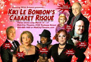 "Month at Mid City Theatre: ""Kiki Le Bon Bon's Cabaret..."