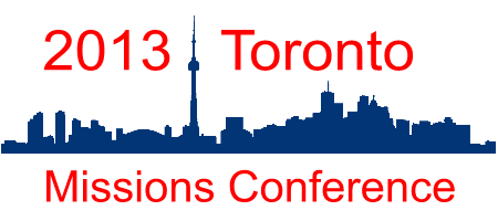 2013 Toronto Missions Conference
