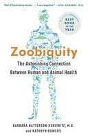 Zoobiquity: The Astonishing Connection Between Human...