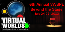 Virtual Worlds Best Practices in Education 2013 (VWBPE...