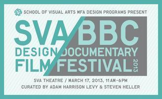 SVA BBC Design Documentary Film Festival 2013
