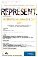 Represent at Ryerson: International Women's Day 2013