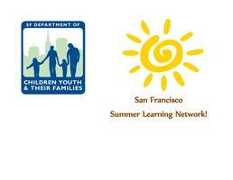 San Francisco Learning Network Conference: Summer...