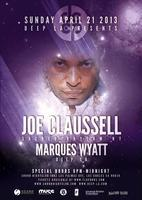 DEEP - LA presents JOE CLAUSSELL & MARQUES WYATT