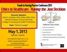 Trends in Nursing Practice Conference 2013  Ethics in...