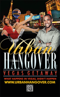 URBAN HANGOVER July 26-28th 2013 Las Vegas