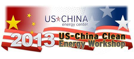 2013 US-China Clean Energy Workshop (Scroll Down for...