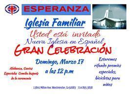 """Inauguration Service """"Esperanza Iglesia Familiar"""""""