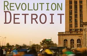 Revolution Detroit by John Gallagher: Book Release...