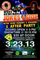 WEST SUBURBS ALL JOKES ASIDE WITH LEON ROGERS