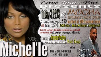 Love Jones Ent. Presents MICHEL'LE