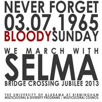 "Selma ""Bloody Sunday"" Bridge Crossing Jubilee"