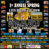 1ST ANNUAL SPRING  LATIN DREAMS CAR SHOW