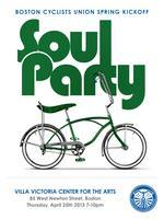 Boston Cyclists Union's Spring Kickoff Soul Party...