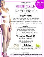 SHOP TALK with LADASKA MECHELLE
